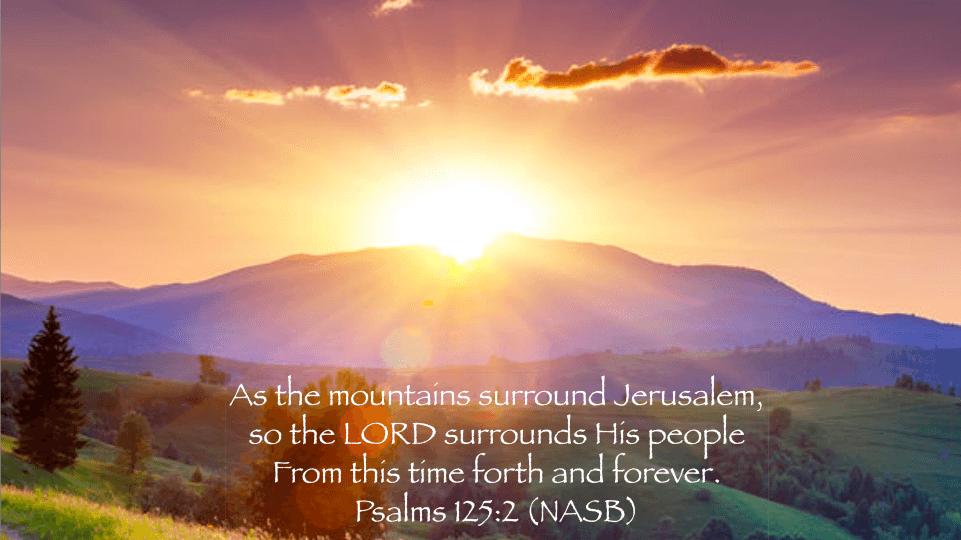 Psalm 125:2 Sunrise over mountain meditation verse